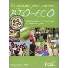 La guida per vivere bio-eco - La Piemontesina
